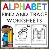 Alphabet Worksheets A-Z Kindergarten - Letter Recognition (Find and Trace)