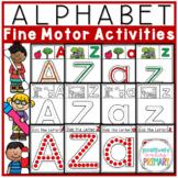 Alphabet Fine Motor Letter Activities