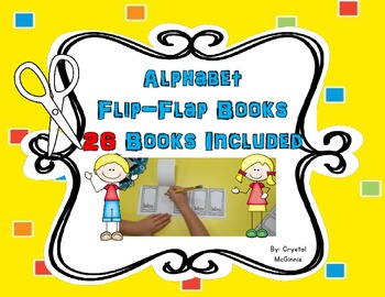 Alphabet Flip Flap Books Literacy Activity/Center 26 Books Included
