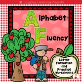 Alphabet Fluency Letter Formation and Practice Worksheets