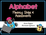Alphabet Fluency Strips and Assessment (Includes Letter Identification & Sounds)