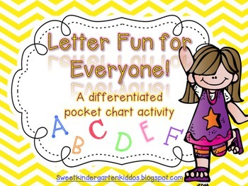 Letter Fun for Everyone: Differentiated Alphabet Pocket Chart Activity