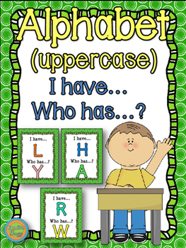 """Alphabet - Game """"I have... who has...?"""" - uppercase"""