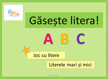 Alphabet Game Find the letter! - in Romanian, Gaseste litera