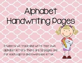 Alphabet Handwriting Pages (Trace and Write)