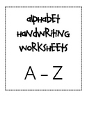 Alphabet Handwriting Worksheets A-Z