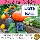 Harvest Word Wall Phonics Literacy English Language Arts C