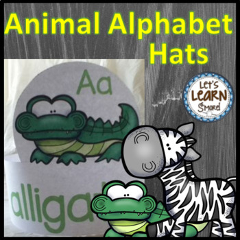 Zoo Animal Hats / Alphabet Letters, End of the Year or Back to School
