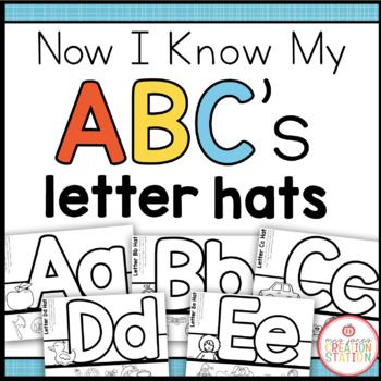 Alphabet Letter Hats {Now I Know My ABC's Series}