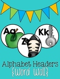 Alphabet Headers {Word Wall}