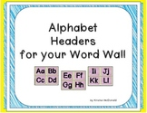 Alphabet Headers for Word Walls