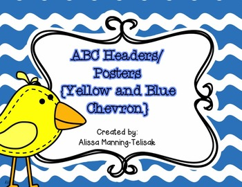 Alphabet Headers/Posters {Blue and Yellow Chevron}