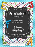 Literacy Center Game - Alphabet - I Have, Who Has