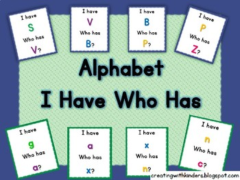Alphabet I Have Who Has