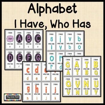 Alphabet I Have Who Has - 4 Sets