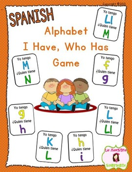 Letter Recognition: Alphabet I Have Who Has Game (Spanish)
