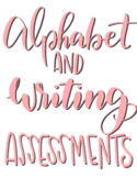 Alphabet Identification and Writing Assessment for Special Education or Kinder