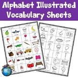 Alphabet Illustrated Vocabulary Sheets