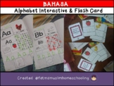 """BAHASA "" Alphabet Interactive , Flash Card , Match Card"