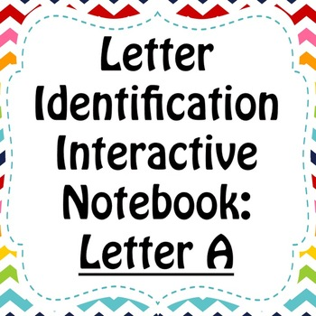 Alphabet Interactive Notebook: Upper and Lower Case Letter Recognition