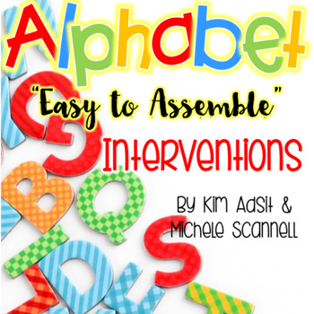 Alphabet Interventions by Kim Adsit and Michele Scannell