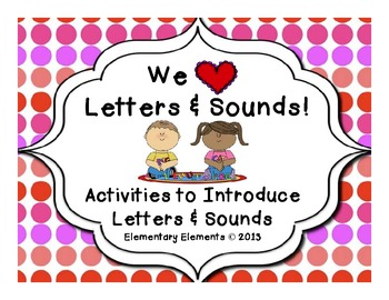 Alphabet Introduction Activities Letters and Sounds Pack