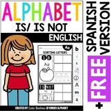 Alphabet Is/Is Not {English plus Free Spanish version}