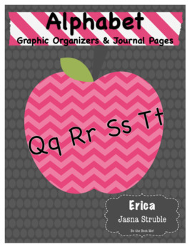 Alphabet Journal  Q-T PLUS Graphic Organizers! Whole Class & Individual Work