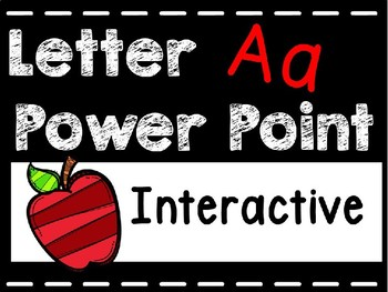 Alphabet Letter Aa Interactive Power Point. Kindergarten