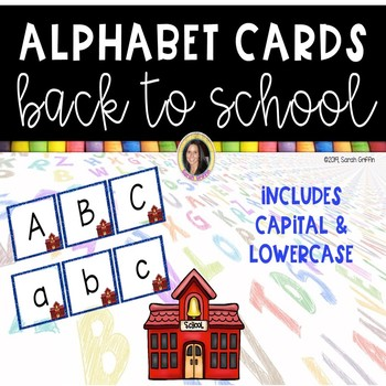 Alphabet Letter Cards ~ Back to School ~  Capital and lowercase