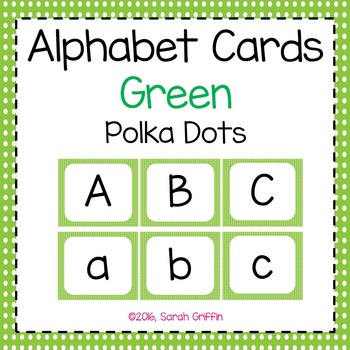 Alphabet Letter Cards ~ Green Polka Dot ~  Capital and lowercase