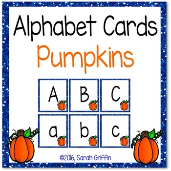 Alphabet Letter Cards ~ Pumpkins ~  Capital and lowercase