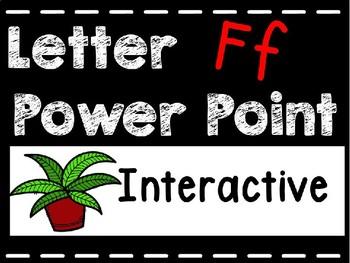Alphabet Letter Ff Interactive Power Point. Kindergarten