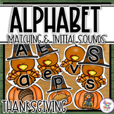 Thanksgiving Alphabet Matching and Initial Sound Matching Activity
