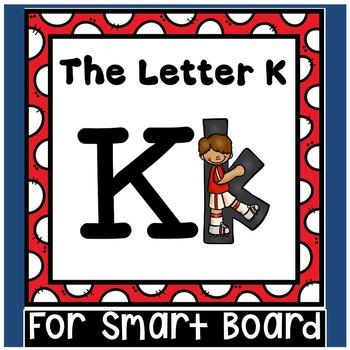 Alphabet -- Letter K SMARTboard Activities (Smart Board)