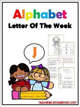 Alphabet Letter Of The Week (J)
