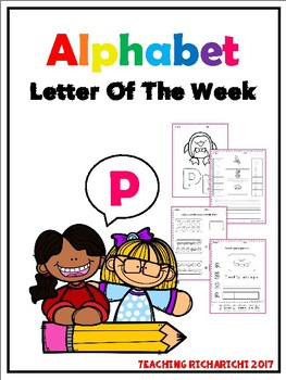 Alphabet Letter Of The Week (P)