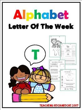 Alphabet Letter Of The Week (T)