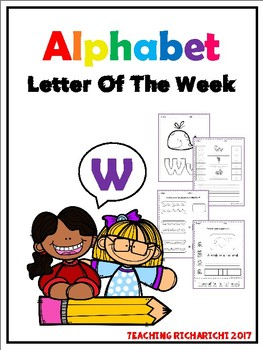 Alphabet Letter Of The Week (W)