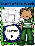 Alphabet Letter P! (13 Letter Recognition/Sound Activites) for the Letter P.