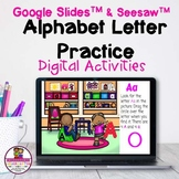 Alphabet Letter Practice Google Slides & Seesaw Distance Learning
