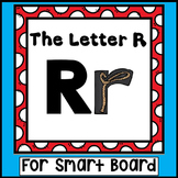 Alphabet -- Letter R SMARTboard Activities (Smart Board)