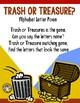 Alphabet Letter Sort ~ Trash or Treasure? ~ No Prep
