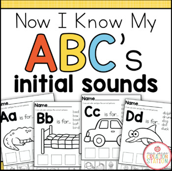 Alphabet Initial Sound Printables {Now I Know My ABC's Series}