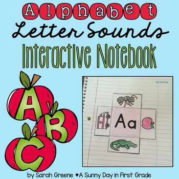 Alphabet Letter Sounds Interactive Notebook!