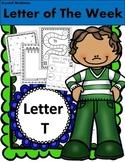 Alphabet Letter T! (13 Letter Recognition/Sound Activites) for the Letter T.