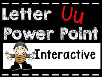Alphabet Letter Uu Interactive Power Point. Kindergarten