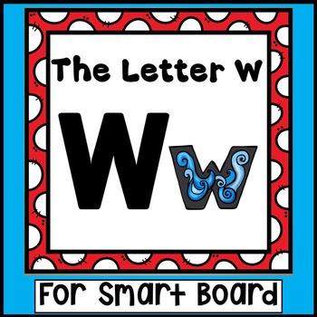 Alphabet -- Letter W SMARTboard Activities (Smart Board)