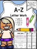 Alphabet Letter Work {Morning Work-Homework-Practice Work}