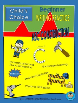 Child's Choice Writing Practice: ABC CONSTRUCTION - Beginner